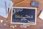 Picture of chalkboard for plan a and plan b