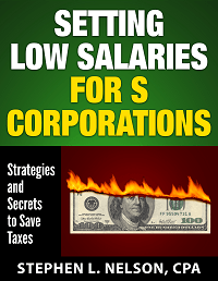 Setting Low S Corporation Salaries